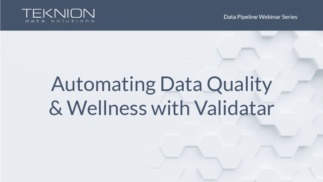 DP - Automating Data Quality and Wellness with Validatar