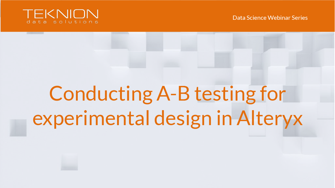 DS - Conducting A-B testing for experimental design in Alteryx