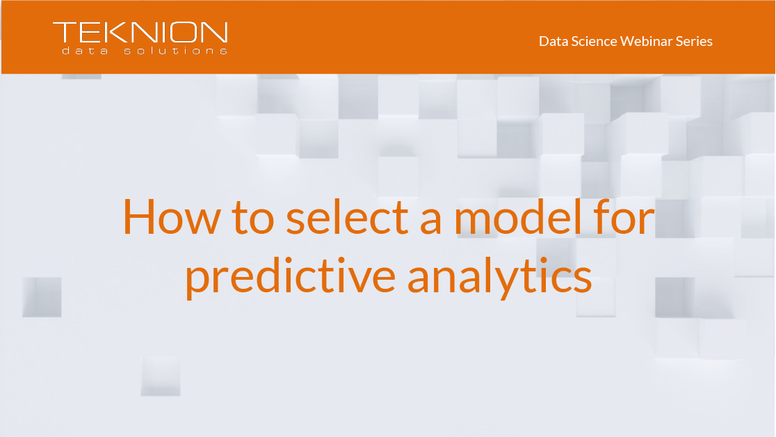 DS - How to select a model for predictive analytics
