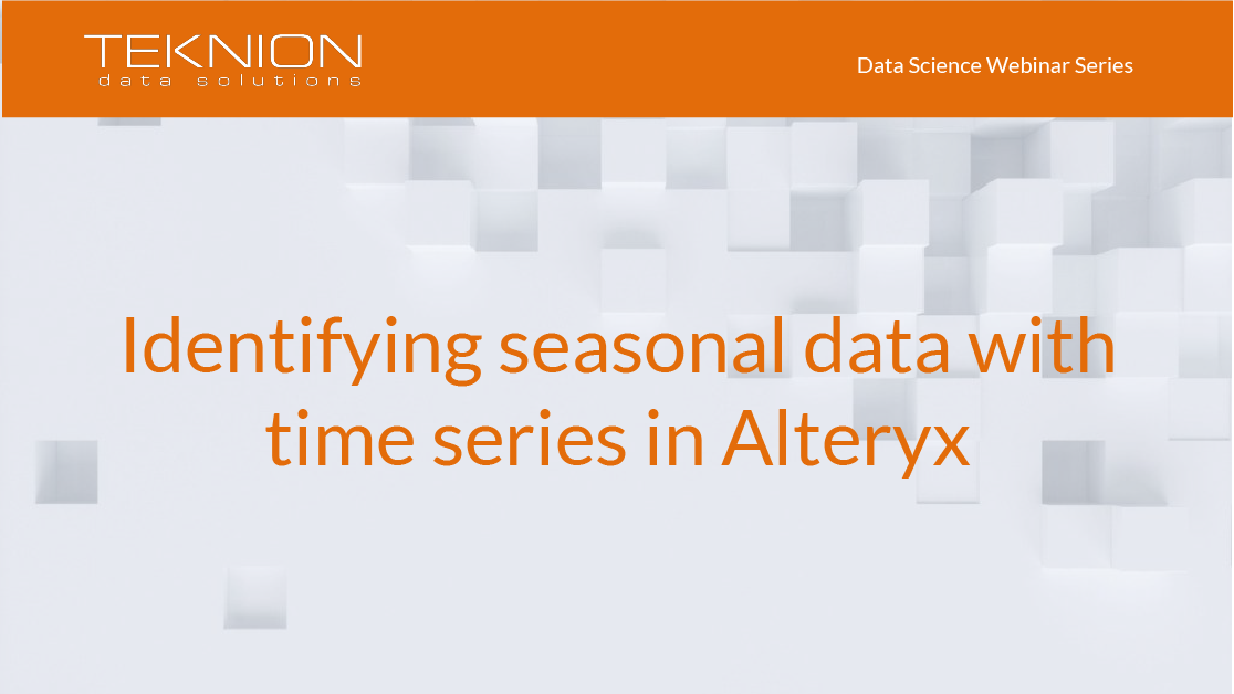 DS - Identifying seasonal data with time series in Alteryx