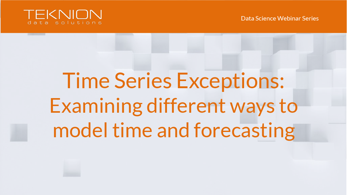 DS - Time Series Exceptions- Examining different ways to model time and forecasting