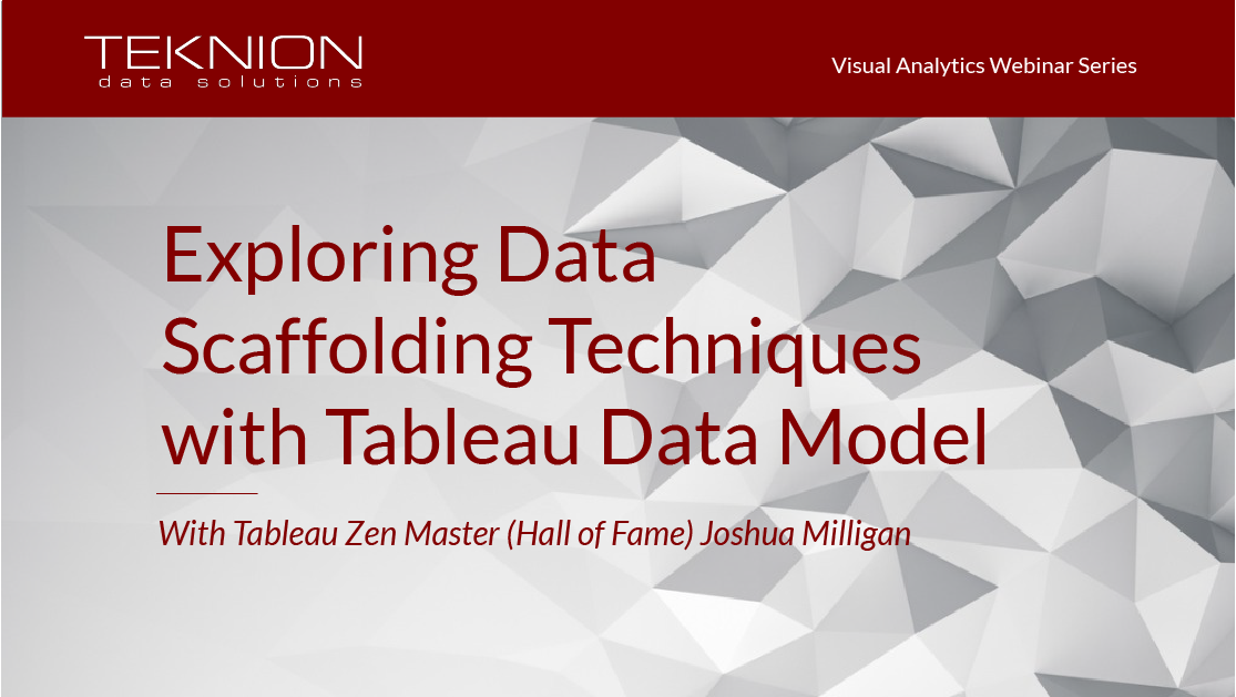 VA - Exploring Data Scaffolding Techniques with Tableau Data Model final