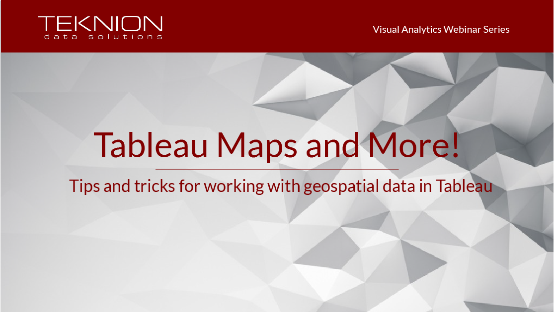 VA - Tableau Maps and More No Date