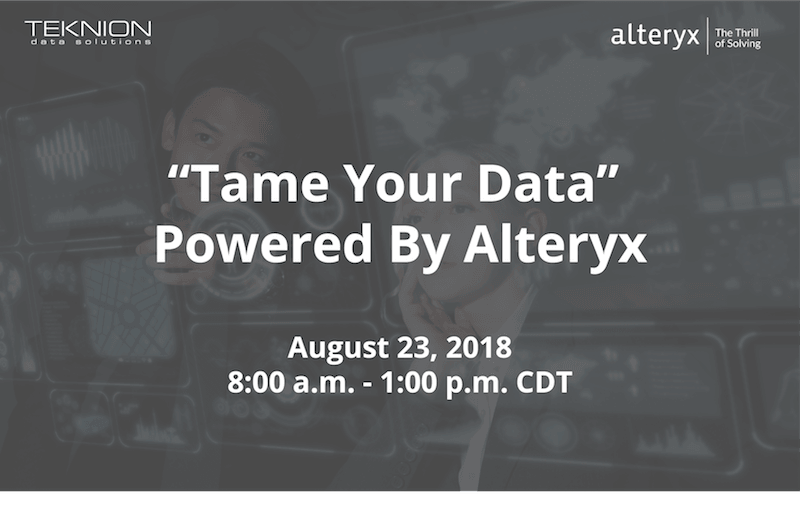 How To Tame Your Data-Alteryx Workshop Nashville