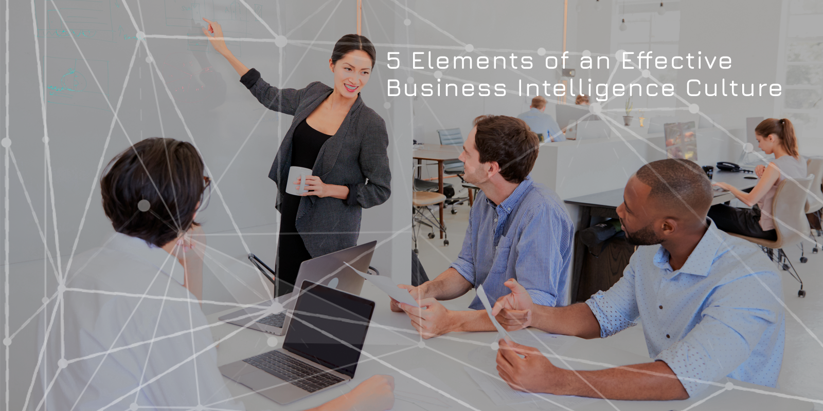 5 Elements of an Effective Business Intelligence Culture