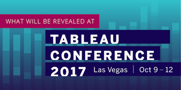 What will be Revealed at Tableau Conference 2017?