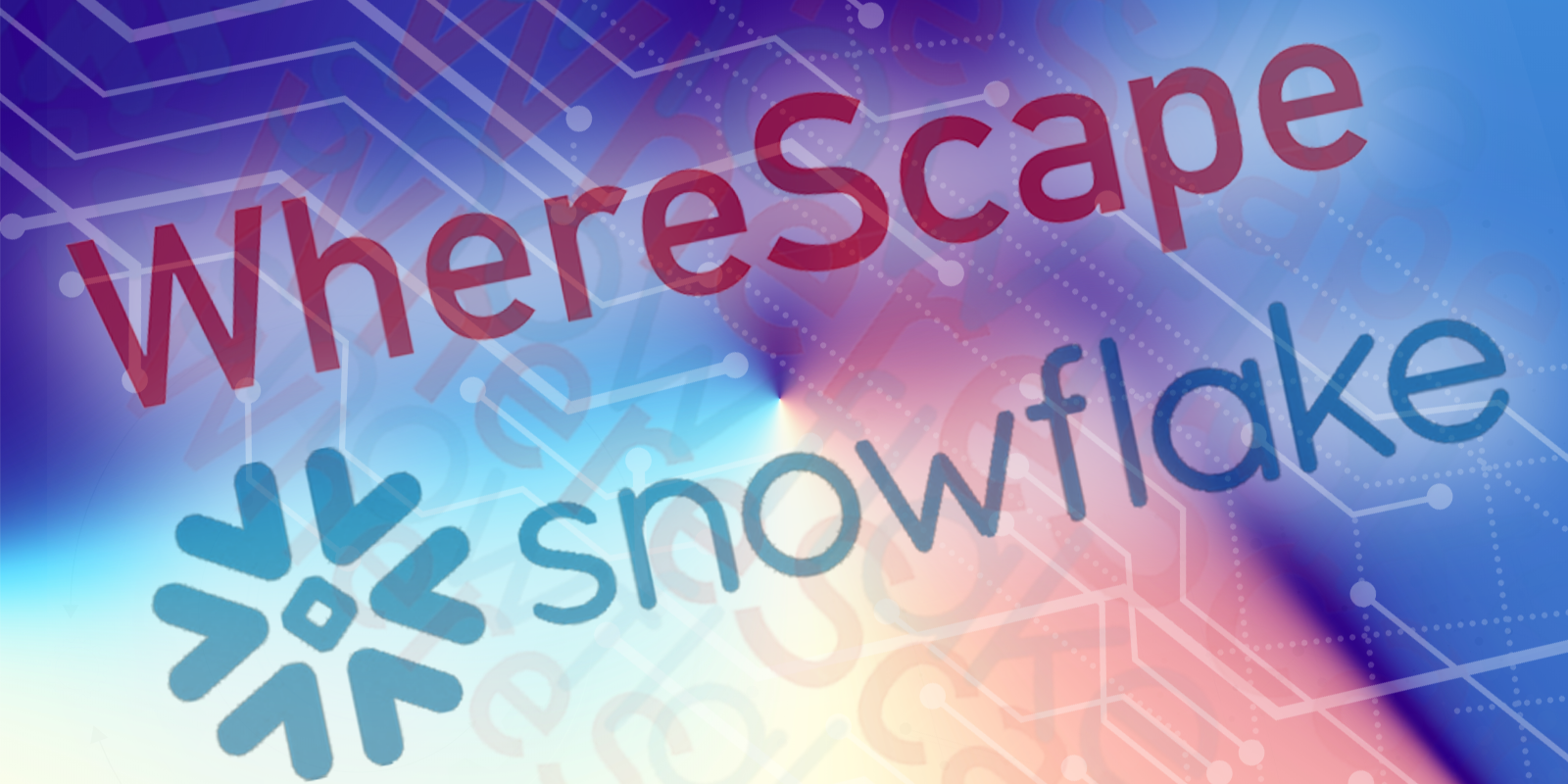 Why WhereScape and Snowflake Are Perfect for Each Other.
