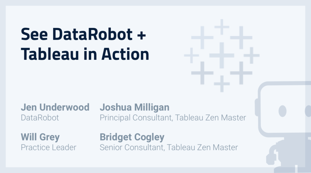 Webinar:  AI-Driven Analytics with DataRobot and Tableau