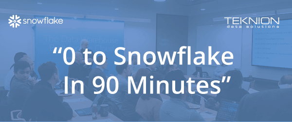 Workshop: 0 to Snowflake in 90 Minutes