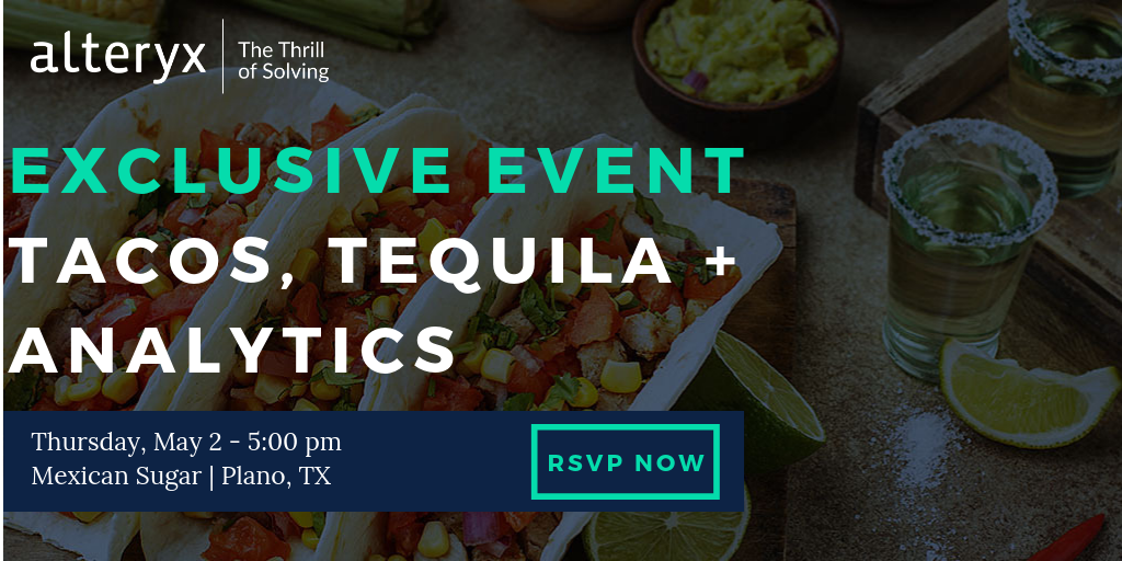 Tacos, Tequila + Analytics