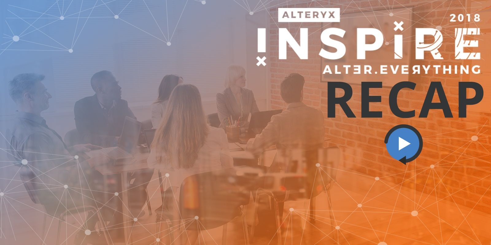 Webinar: Alteryx Inspire Recap and Tips and Tricks 2018!