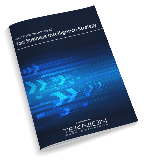 How to Accelerate Delivery of Your Business Intelligence Strategy