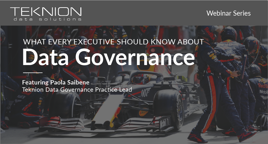 Data Governance, What Every Executive Should Know